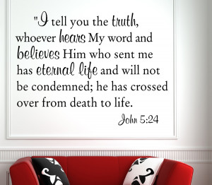 John 5:24 I telll you...Christian Wall Decal Quotes
