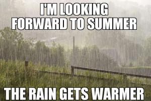 looking forward to summer the rain gets warmer