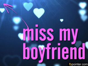 Miss my Boyfriend Quotes For Facebook i Miss my Boyfriend Quotes For