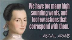 Abigail Adams quote More