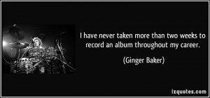 More Ginger Baker Quotes