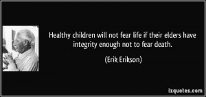 More Erik Erikson Quotes