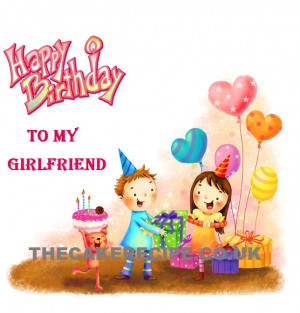 ... happy birthday girlfriend happy birthday girlfriends happy birthday