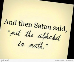 bet Satan did...