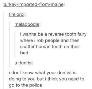 funny tooth fairy dentist