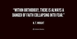 quote-N.-T.-Wright-within-orthodoxy-there-is-always-a-danger-216485 ...