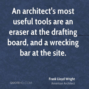 Frank Lloyd Wright Architecture Quotes