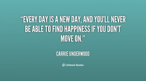 quote-Carrie-Underwood-every-day-is-a-new-day-and-140011_2.png