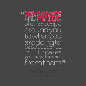 Quotes About Ignorance Quotes picture: ignorance and