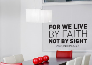 For we live by faith wall sticker