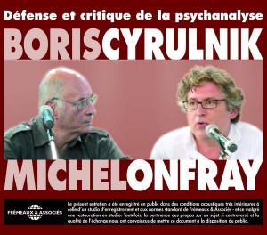 MICHEL ONFRAY BORIS CYRULNIK