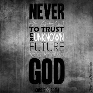 Corrie Ten Boom Quote – Trust in God