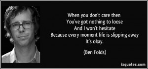 More Ben Folds Quotes
