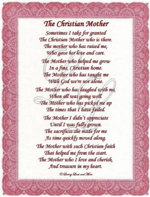 Christian Mother poem is for the sweet Christian mother. Poem may be ...