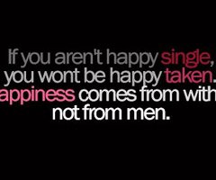 happy being single quotes quotes and sayings about being happy