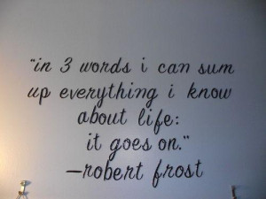 Three words about life