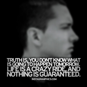 Nothing Is Guaranteed Eminem Quote Graphic