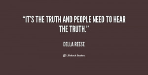 quote-Della-Reese-its-the-truth-and-people-need-to-138318_1.png