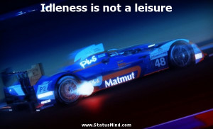 ... is not a leisure - James Fenimore Cooper Quotes - StatusMind.com