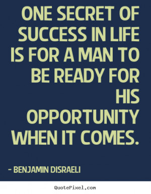 success in life is for a man to be ready for his success sayings