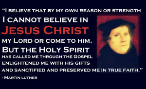 Martin Luther Reformation Quotes Martin Luther Reformation