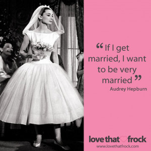 ... 10 2013 41 quote audrey hepburn marriage quotes wedding wedding quotes