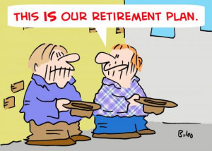 Cartoon: BUMS RETIREMENT PLAN (medium) by rmay tagged bums,retirement ...