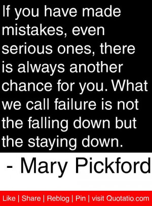 ... falling down but the staying down mary pickford # quotes # quotations