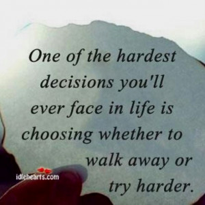 Walk away or try harder??