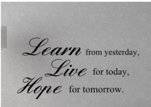 High Quality 2014 New 60x80cm LEARN FROM YESTERDAY- LIVE FOR TODAY ...