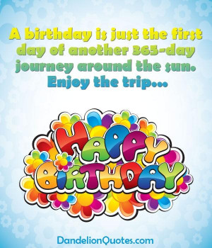 birthday is just the first day another boss day birthday quote