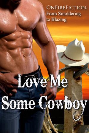 Cowboy Quotes About Love Title: love me some cowboy