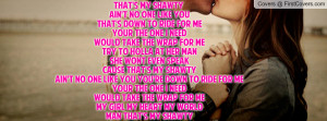 that s my shawty ain t no one like you that s down to ride for me your ...