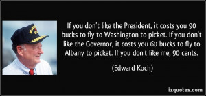 If you don't like the President, it costs you 90 bucks to fly to ...