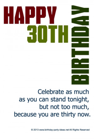 ... you can stand tonight, but not too much, because you are thirty now