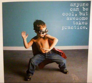 BE AWESOME DAY!