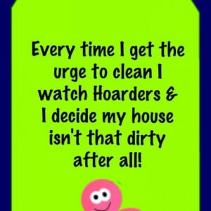 hoarders and dirty houses