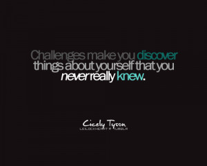 ... Things About Yourself That You Never Really New - Challenge Quotes