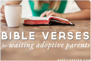 Hope for the Wait: Bible Verses for Waiting Adoptive Parents