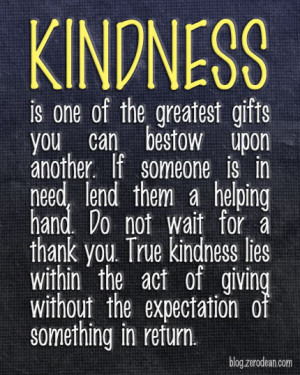 One of the greatest gifts you can bestow upon another'