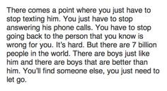 ... where you just need to let go. If he wanted you, he'd be with you