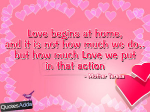 Cutest Teenage Quotes About Love: Love Begins At Home A Teenage Quotes ...