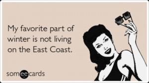 california-east-coast-winter-weather-seasonal-ecards-someecards.png