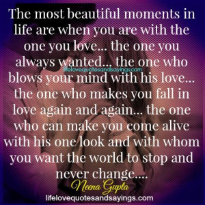 The Most Beautiful Moments In Life.