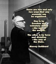 Murray Rothbard quote. American Economist. U.S Economy.