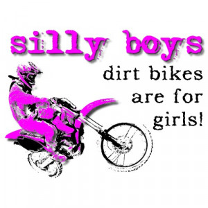 Dirt Bike Quotes and Sayings