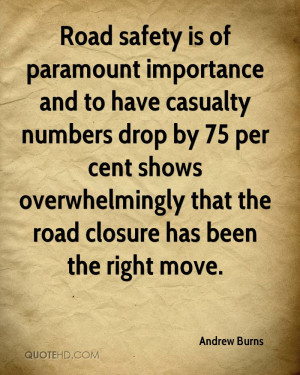 Road safety is of paramount importance and to have casualty numbers ...