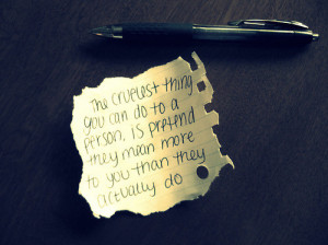 creul, cruel, fake, inspiration, inspirational quotes, love, note, pen ...