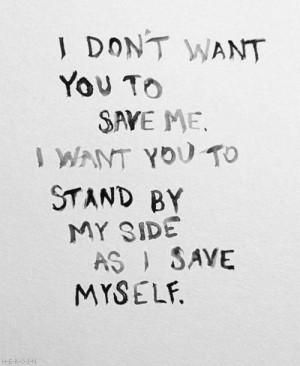 don't want you to save me