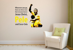 Pele Three Icons Quote Wall Sticker
